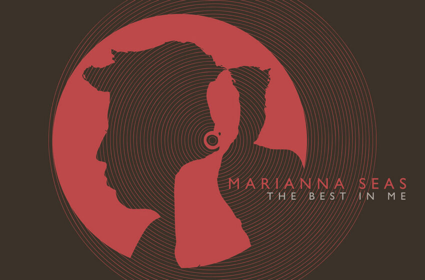 Marianna Seas – The Best In Me